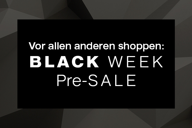 Black Week PreSale Damen
