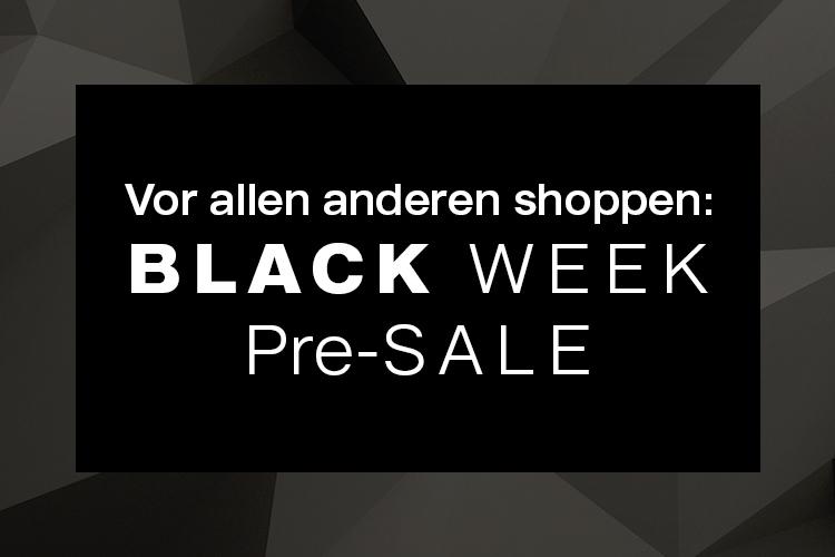Black Week Presale